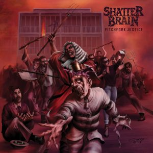 Shatter Brain - Pitchfork Justice Cover Art
